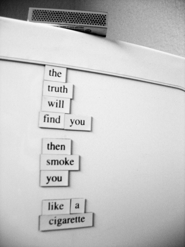 The Truth Will Find You, a Fridge for Thought by Andrew Kooman
